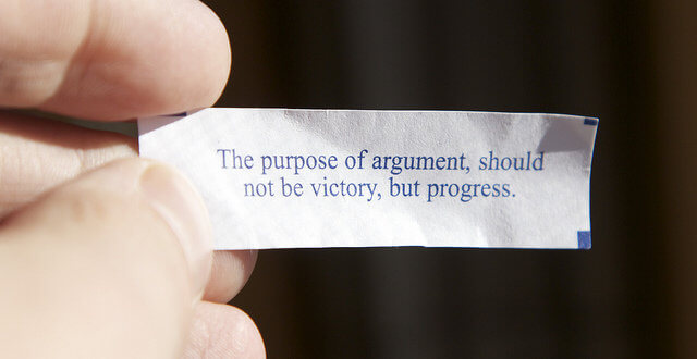 The purpose of argument, should not be victory, but progress